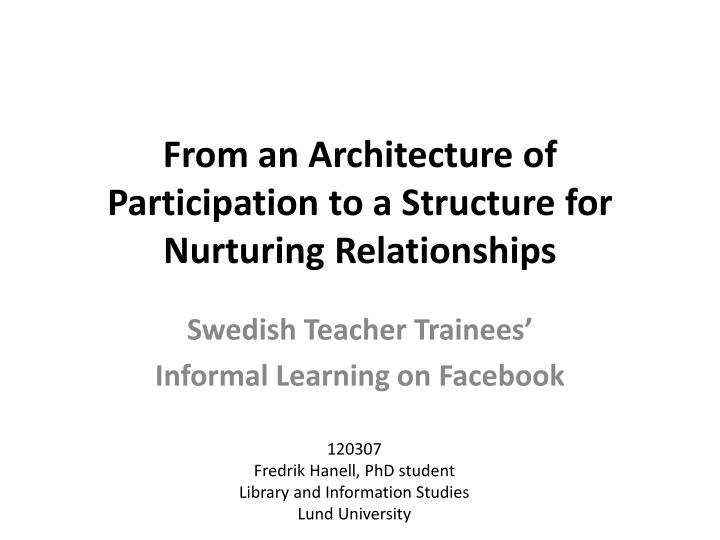 from an architecture of participation to a structure for nurturing relationships n.