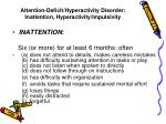 attention deficit hyperactivity disorder inattention hyperactivity impulsivity