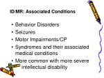 id mr associated conditions