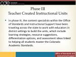 phase iii teacher created instructional units