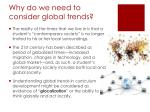 why do we need to consider global trends