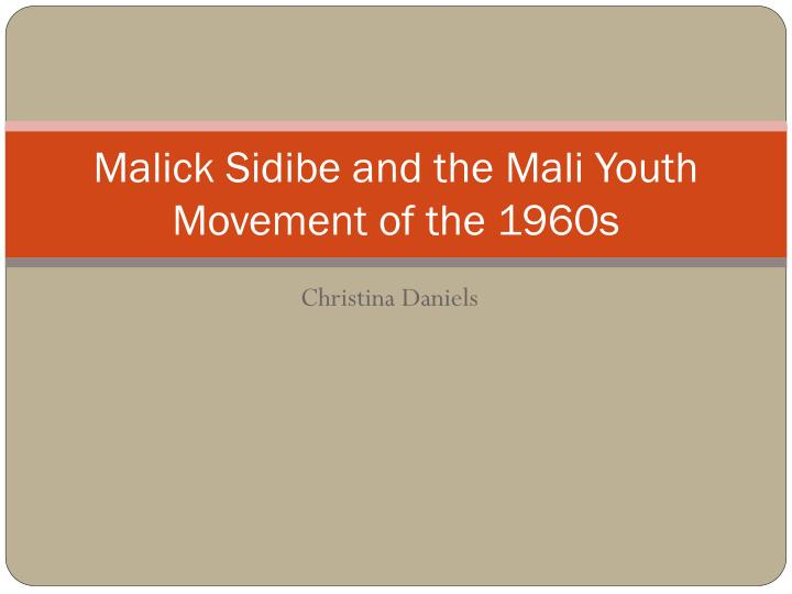 malick sidibe and the mali youth movement of the 1960s n.