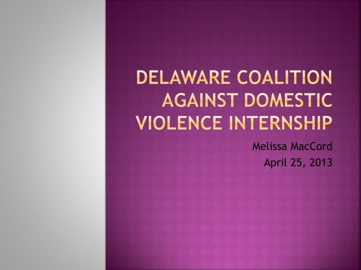 delaware coalition against domestic violence internship n.