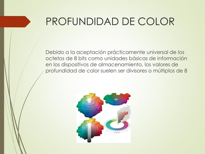 PROFUNDIDAD DE COLOR