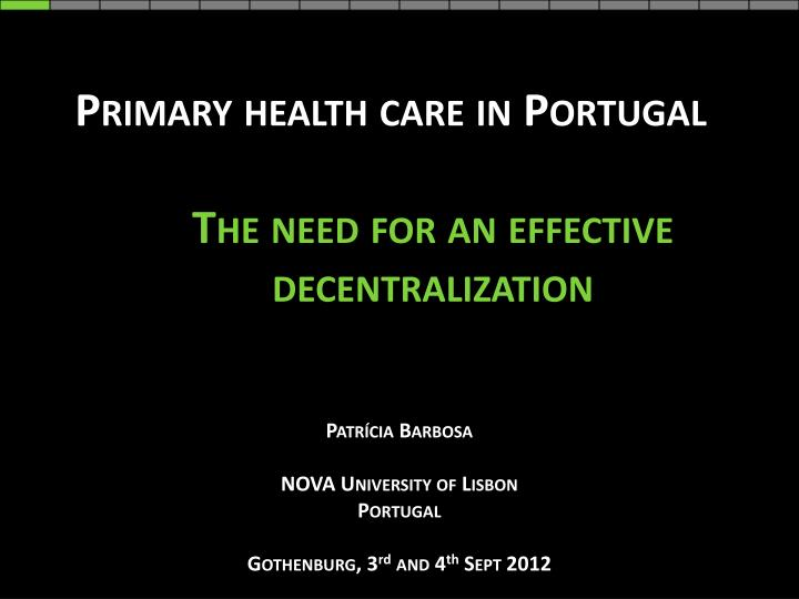 primary health care in portugal the need for an effective decentralization n.