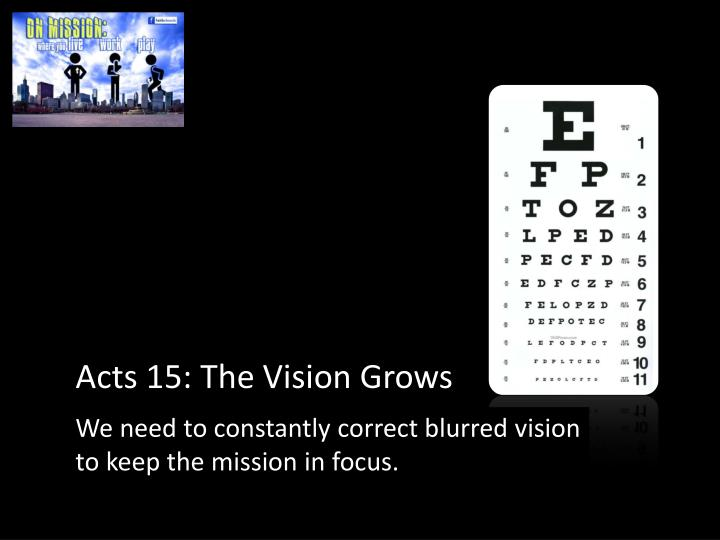 Acts 15: The Vision Grows