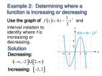 example 2 determining where a function is increasing or decreasing