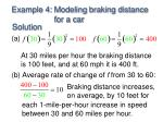 example 4 modeling braking distance for a car1