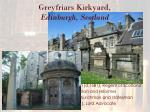 greyfriars kirkyard edinburgh scotland