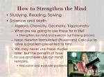 how to strengthen the mind