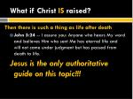 what if christ is raised2