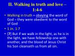 ii walking in truth and love 1 4 6