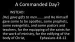 a commanded day