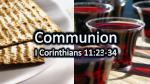 communion i corinthians 11 23 34
