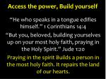 access the power build yourself