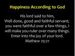 happiness according to god