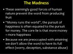 the madness1