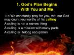 1 god s plan begins with you and me