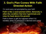 3 god s plan comes with faith directed action