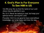 4 god s plan is for everyone to see him in us