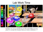 lab work time