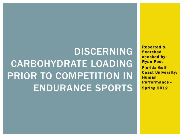 discerning carbohydrate loading prior to competition in endurance sports n.