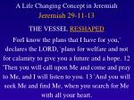 a life changing concept in jeremiah jeremiah 29 11 13