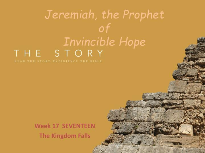 jeremiah the prophet of invincible hope n.