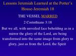 lessons jeremiah learned at the potter s house jeremiah 183