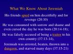 what we know about jeremiah3