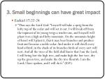 3 small beginnings can have great impact1
