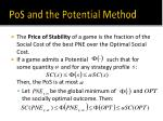 pos and the potential method