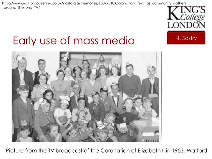 Early use of mass media