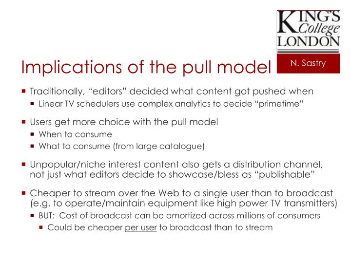 Implications of the pull model