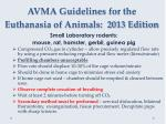 avma guidelines for the euthanasia of animals 2013 edition