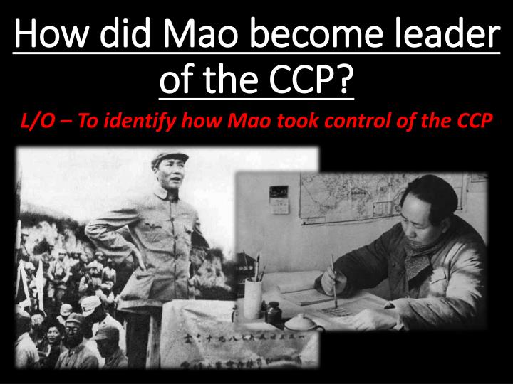 how did mao become leader of the ccp n.