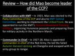 review how did mao become leader of the ccp2