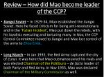 review how did mao become leader of the ccp3
