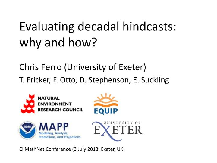 evaluating decadal hindcasts why and how n.
