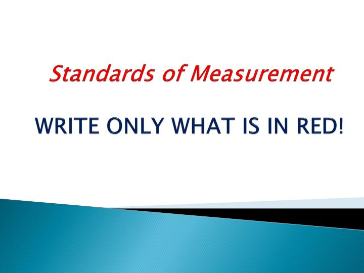 standards of measurement write only what is in red n.