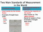 two main standards of measurement in the world