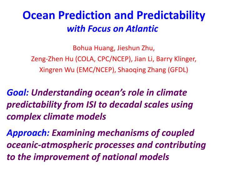 ocean prediction and predictability with focus on atlantic n.
