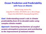 ocean prediction and predictability with focus on atlantic