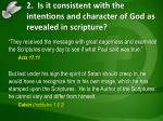 2 is it consistent with the intentions and character of god as revealed in scripture