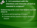 2 is it consistent with the intentions and character of god as revealed in scripture1