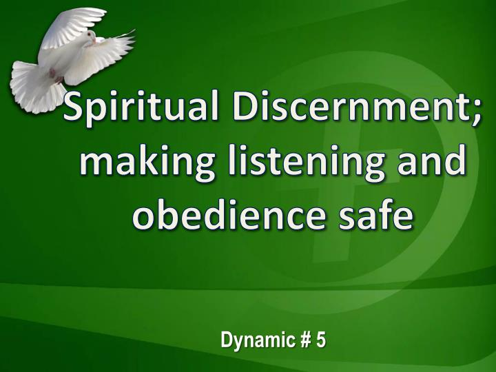 spiritual discernment making listening and obedience safe n.