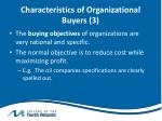 characteristics of organizational buyers 3