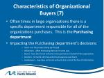 characteristics of organizational buyers 7