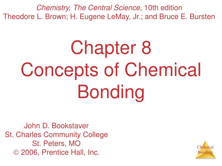 chapter 8 concepts of chemical bonding n.