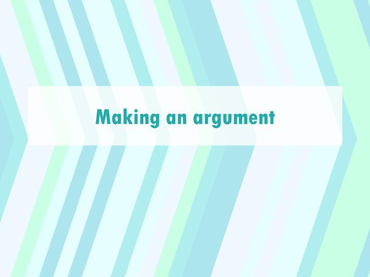 making an argument n.